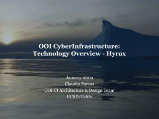 OOI CyberInfrastructure: Technology Overview - Hyrax