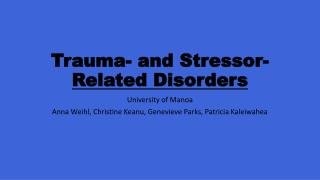 Trauma- and Stressor- Related Disorders