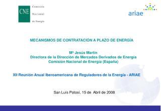 MECANISMOS DE CONTRATACIÓN A PLAZO DE ENERGÍA