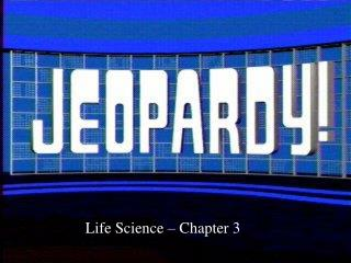 Life Science – Chapter 3