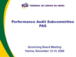 Performance Audit Subcommittee PAS