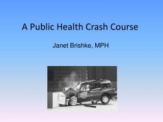 A Public Health Crash Course