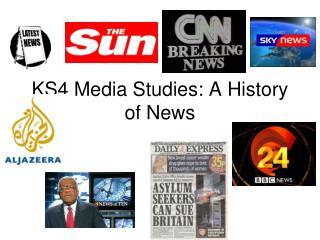 KS4 Media Studies: A History of News