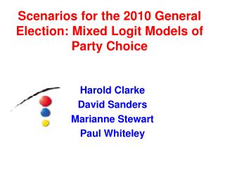 Scenarios for the 2010 General Election: Mixed Logit Models of Party Choice