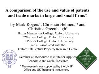 A comparison of the use and value of patents and trade marks in large and small firms *