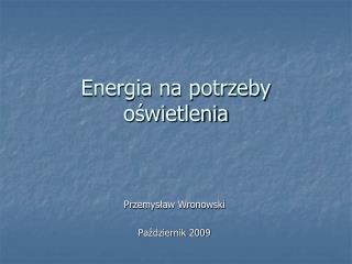 Energia na potrzeby o?wietlenia