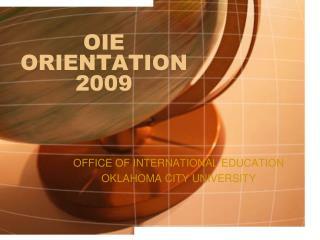 OIE ORIENTATION 2009