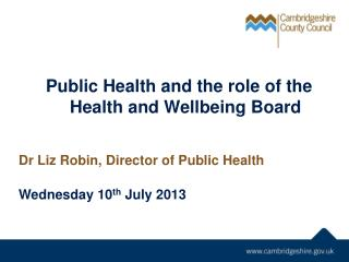 Public Health and the role of the Health and Wellbeing Board