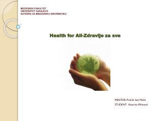 Health for All-Zdravlje za sve