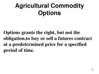Agricultural Commodity Options
