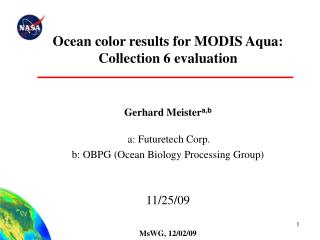 Ocean color results for MODIS Aqua: Collection 6 evaluation