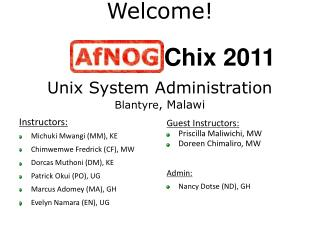Welcome! Unix System Administration Blantyre , Malawi
