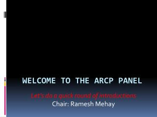Welcome to the ARCP panel