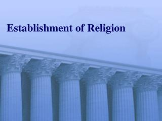 Establishment of Religion