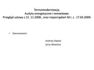 Opracowanie:                                                               Andrzej Dębski