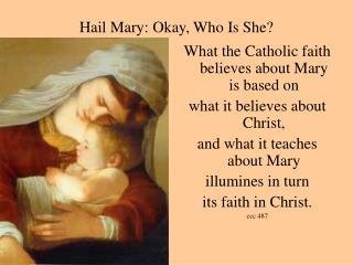 Hail Mary: Okay, Who Is She?
