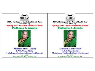 Alamelu  Mani (Vocal ) K. V. S.  Vinay (Violin) Mahalingam Santhanakrishnan ( Mridangam )