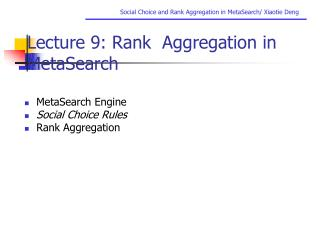 Lecture 9: Rank  Aggregation in MetaSearch