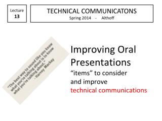 "Improving Oral Presentations ""items"" to consider and improve technical communications"