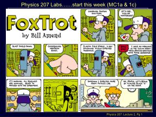 Physics 207, Lecture 2, Sept. 10