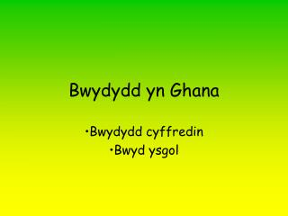 Bwydydd yn Ghana