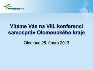 Vítáme Vás na VIII. konferenci samospráv Olomouckého kraje