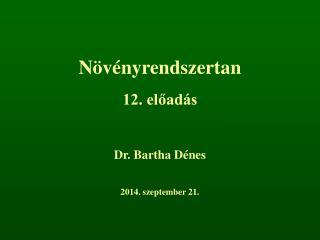 Növényrendszertan 12. előadás
