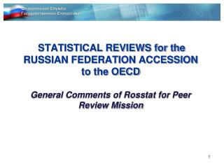 Assessment and Review of Russian Statistics : key actions within the accession process