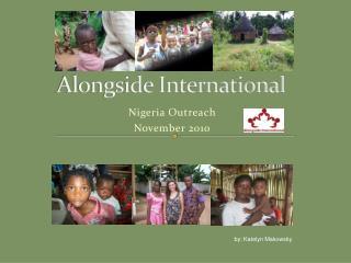 Alongside International