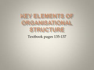 Key elements of organisational structure