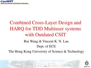 Combined Cross-Layer Design and HARQ for TDD Multiuser systems with Outdated CSIT