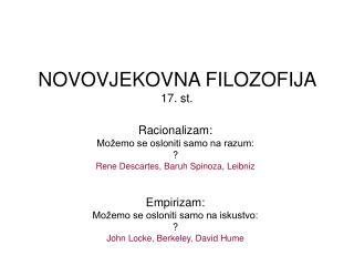 NOVOVJEKOVNA FILOZOFIJA  17. st.