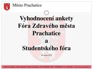 Vyhodnocení ankety  Fóra Zdravého města Prachatice a  Studentského fóra