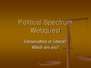 Political Spectrum Webquest