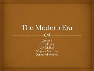 The Modern Era