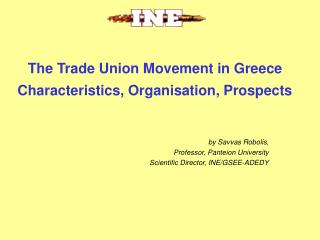 The Trade Union Movement in Greece  Characteristics, Organisation, Prospects