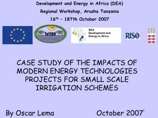 Development and Energy in Africa (DEA)  Regional Workshop, Arusha Tanzania