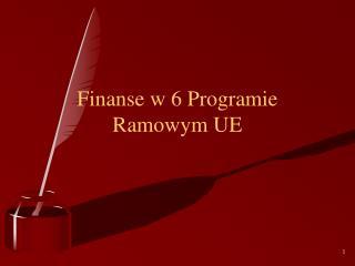 Finanse w 6 Programie Ramowym UE