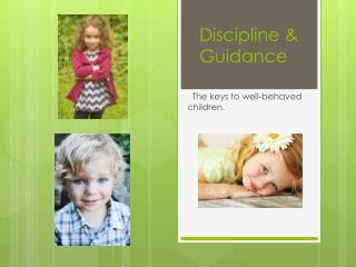 Discipline & Guidance
