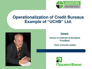 "Operationalization of Credit Bureaus Example of ""UCHB"" Ltd."