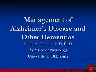 Management of Alzheimer�s Disease and Other Dementias