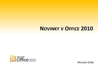 Novinky v Office 2010