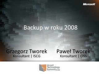 Backup w roku 2008