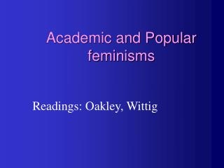 Academic and Popular feminisms