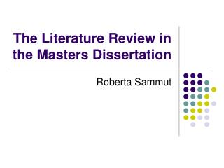 The Literature Review in the Masters Dissertation