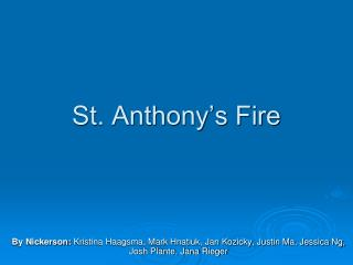 St. Anthony's Fire