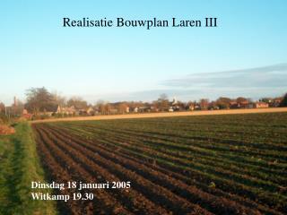 Realisatie Bouwplan Laren III