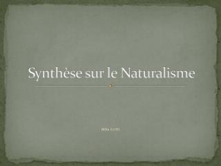 Synth se sur le Naturalisme