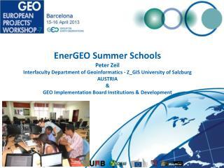 EnerGEO  Summer Schools Peter  Zeil