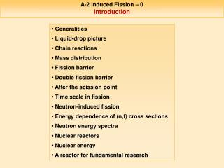 A-2 Induced Fission – 0 Introduction